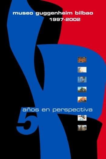 Guggenheim 5 anos en perspectivaCartel